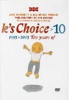K's Choice - 10: 1993 - 2003 Ten Years Of