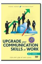 Upgrade Your Communication Skills at Work: Email
