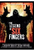 Legend of Six Fingers
