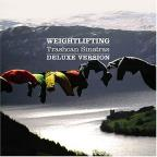 Weightlifting (Deluxe + DVD)