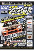 JDM Option International - Vol. 31: 2006 D1GP Endless Battle In Ebisu