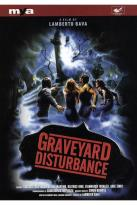 Graveyard Disturbance