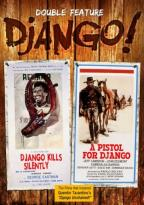Django!: Django Kills Silently/A Pistol for Django