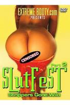 Slutfest Part 2 - Strippers Gone Wild