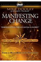 Secret Of The Law Of Attraction, Vol. 3: Mike Dooley - Manifesting Change
