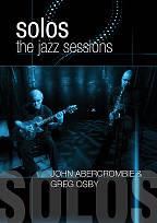 Greg Osby & John Aberombie: Solos - The Jazz Sessions