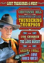 Lost Treasures of the West: Thundering Thompson/The Lone Bandit/Love Goes West