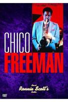 Chico Freeman - Live at Ronnie Scott's London