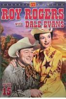 Roy Rogers with Dale Evans. Vol. 15