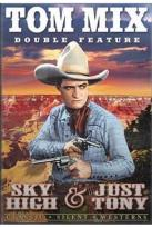 Tom Mix Double Feature: Sky High/Just Tony