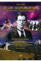 Of Love, Death and Beyond: Exploring Mahler's Resurrection Symphony