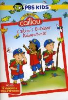 Caillou - Caillou's Outdoor Adventures