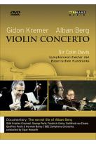 Kremer/Berg - Violin Concerto/The Secret Life of Alban Berg