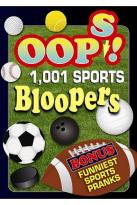 Oops! 1001 Sports Bloopers