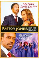 Pastor Jones: Heavenly Voices/My Sister Loves You