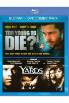 Too Young to Die/The Yards