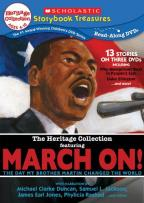 Scholastic Storybook Treasures: The Heritage Collection Featuring March On!