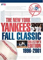 New York Yankees Fall Classic Collector's Edition 1996 - 2001