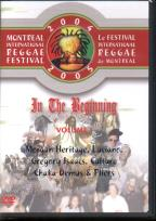 In The Beginning - Vol. 1: 2004/2005 Montreal International Reggae Festival