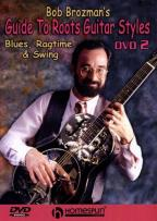 Bob Brozman's Guide to Roots Guitar Styles - DVD 2: Blues, Ragtime & Swing