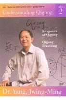 Understanding Qigong 2 - Keypoints of Qigong/Qigong Breathing