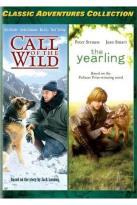 Classic Adventures Collection, Vol. 1: Call of the Wild/The Yearling