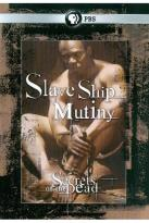 Secrets of the Dead: Slave Ship Mutiny