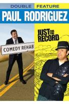 Paul Rodriguez Double Feature: Comedy Rehab/Just for the Record
