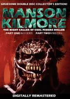 Manson Kilmore: The Night Caller of Coal Miners Holler - Parts 1 & 2