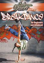 Breakdance For Beginners and Advanced