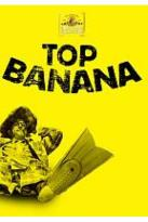 Top Banana