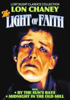 Lost Silent Classics Collection: The Light of Faith/By the Sun's Rays/Midnight in the Old Mill