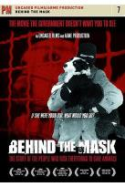 Behind the Mask - The Story of the People Who Risk Everything to Save Animals