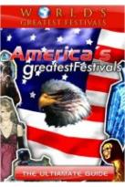World's Greatest Festivals: The Ultimate Guide - America's Greatest Festivals