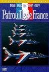 Patrouille De France - Rolling In The Sky