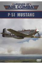 Legends of Air Combat: P-51 Mustang