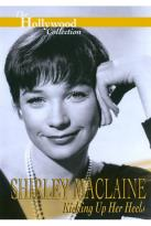 Hollywood Collection - Shirley MacLaine: Kicking Up Her Heels