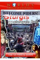 World's Greatest Festivals: The Ultimate Guide - The Sturgis Motorcycle Rally