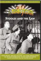 Three Stooges - Stooges and the Law