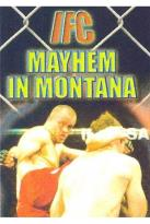 IFC - Mayhem in Montana