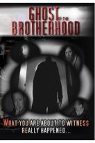 Ghost of the Brotherhood