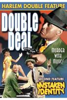 Harlem Double Feature: Mistaken Identity/Double Deal