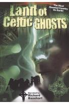 Land of the Celtic Ghosts