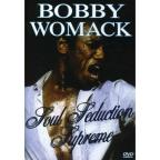 Bobby Womack - Soul Seduction Supreme