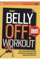 Men's Health: The Belly Off! Workout - The Body Weight Routine