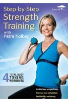 Petra Kolber: Step-by-Step Strength Training