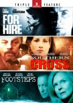 For Hire/Southern Cross/Footsteps