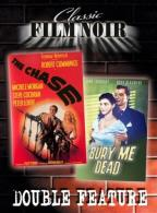 Film Noir Double Feature #2 - The Chase/Bury Me Dead