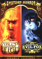 Eastern Horror - Tales from the East/Return of the Evil Fox
