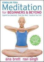 Kundalini Yoga: Meditation for Beginners & Beyond